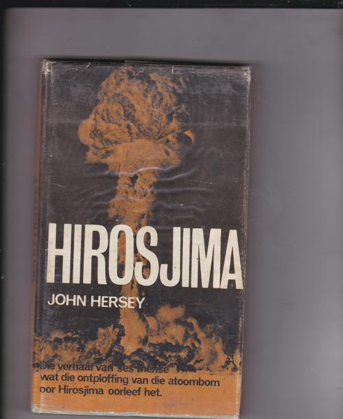hiroshima by john hersey essay