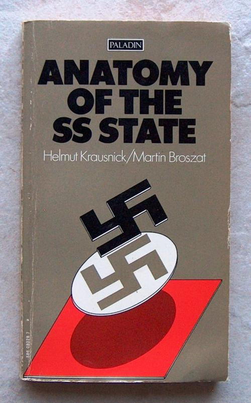 Books Anatomy Of The Ss State By Helmut Krausnick Martin Broszat