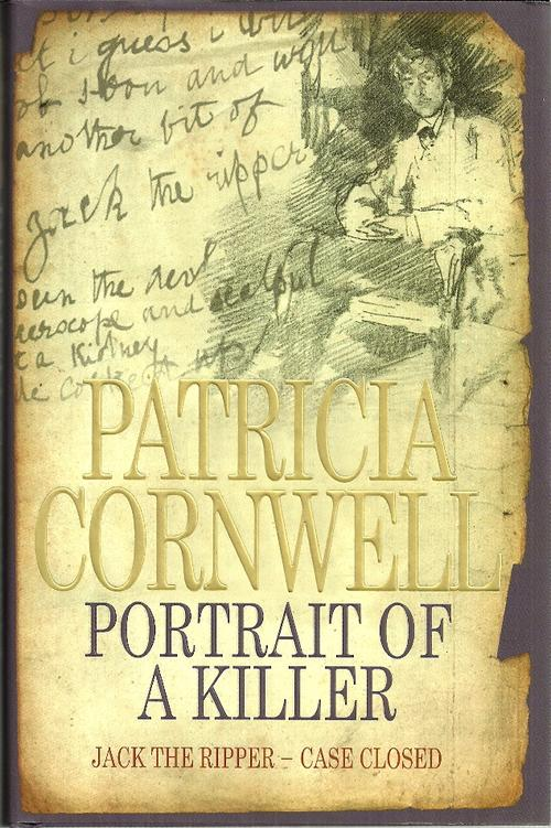 a portrait of a killer Buy a cheap copy of portrait of a killer: jack the ripper - book by patricia cornwell the number-one new york times-bestselling novelist patricia cornwell is known the world over for her brilliant storytelling, the courage of her characters, and the.