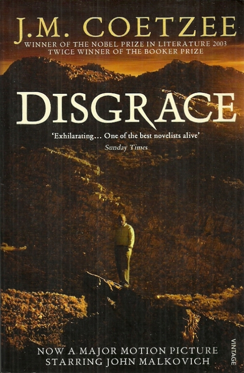 disgrace j m coetzee J m coetzee's disgrace suggests that the white professor's disgrace reflects the disgrace and shame of whites in post-apartheid south africa that is debatable, maybe even controversial.