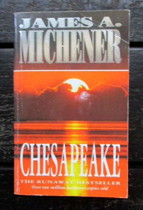 chesapeake by james a michener In this sweeping novel, james a michener chronicles eight tumultuous centuries as three polish families live out their destinies the counts lubonski.