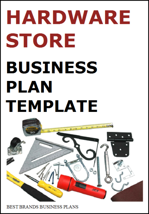 it hardware business plan Pre-written retail store business plan and fully automated financials to write a professional hardware store business plan.