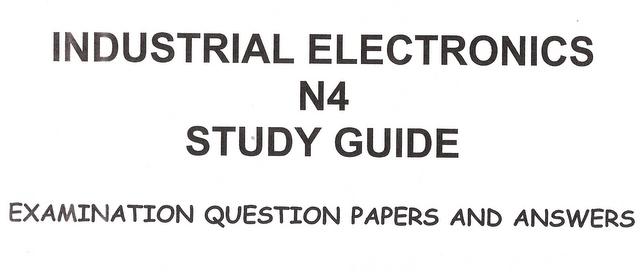 study guide n4 industrial electronics open source user manual u2022 rh dramatic varieties com Industrial Power Electronics Industrial Power Electronics