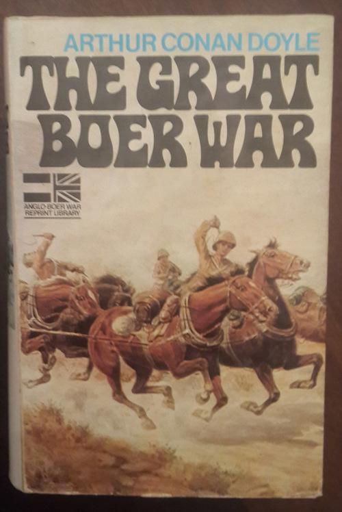 The Great Boer War  Sir Arthur Conan Doyle