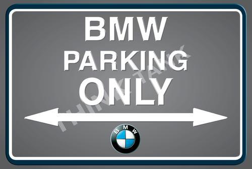 Signage BMW Parking Only Landscape Classic Metal Sign Was - Bmw parking only signs