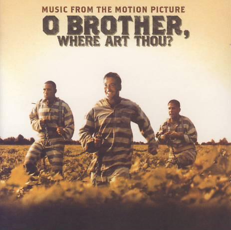 O Brother Where Art Thou soundtrack  Wikipedia