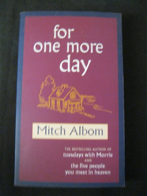 for one more day mitch albom essay The story of a mother and a son, and a relationship that covers a lifetime and  beyond it explores the question: what would you do if you could spend one more .