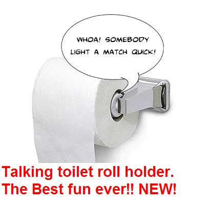 Unusual Items Talking Toilet Paper Roll Holder The Best