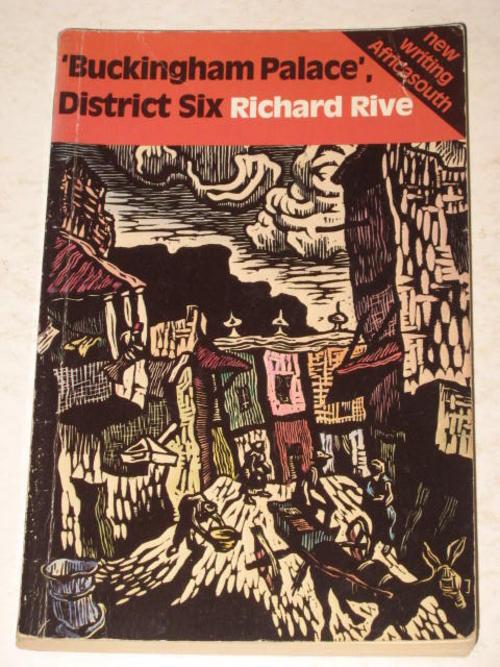 buckingham palace district six richard rive characters Essay buckingham palace district six richard rive кирилл.
