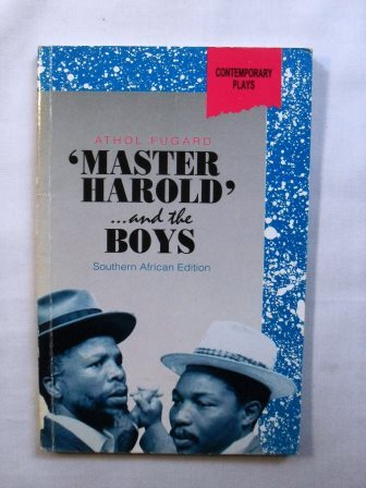 an analysis of the discussions between sam and hally in master haroldand the boys by athol fugard A literary criticism of the original 1982 play master haroldand the boys, by athol fugard, is presented it examines ignorance and maturity in different levels, the admiration of one character for russian novelist leo tolstoy and the ironic disconnect with the egalitarianism philosophy of tolstoy.