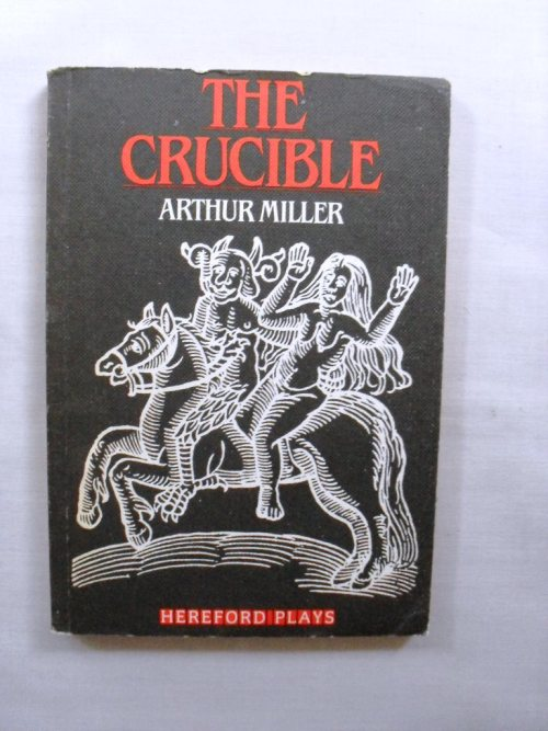 the epitome of superstition in the crucible by arthur miller Superstition in the crucible essaysthe crucible, written by arthur miller, is based  on the salem witch trials in massachusetts the crucible deals with a.