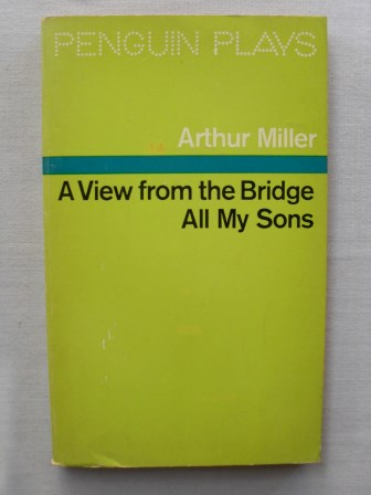 a view from a bridge by author miller essay