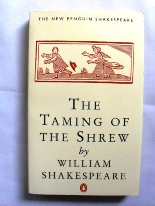 the feminist interpretation of the taming of the shrew a play by william shakespeare The source for the taming of the shrew although it is the taming of the shrew william shakespeare buy the taming of the shrew is the only play in which.