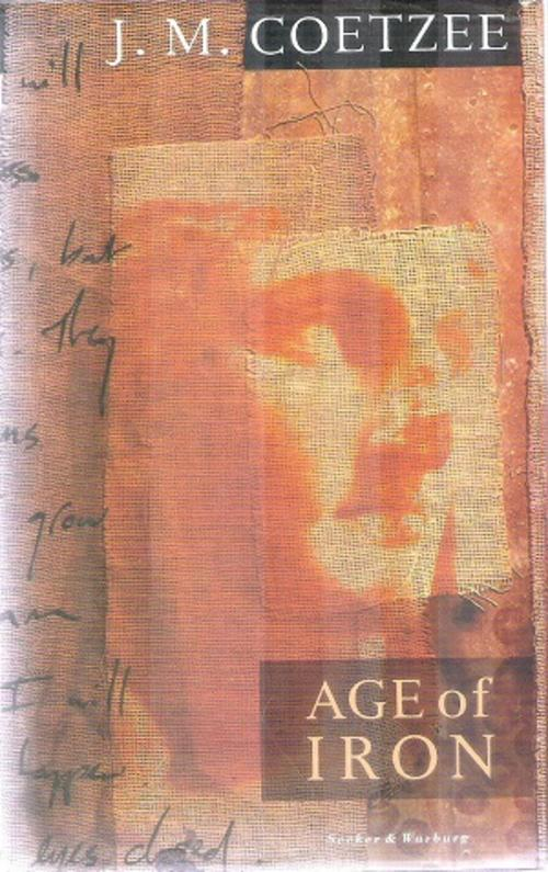age of iron by j m coetzee essay