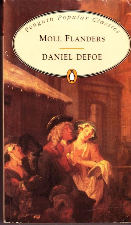 classic fiction moll flanders by daniel defoe penguin classics  moll flanders is according to virginia woolf one of the few english novels which we can call indisputably great written by defoe in 1722 under a