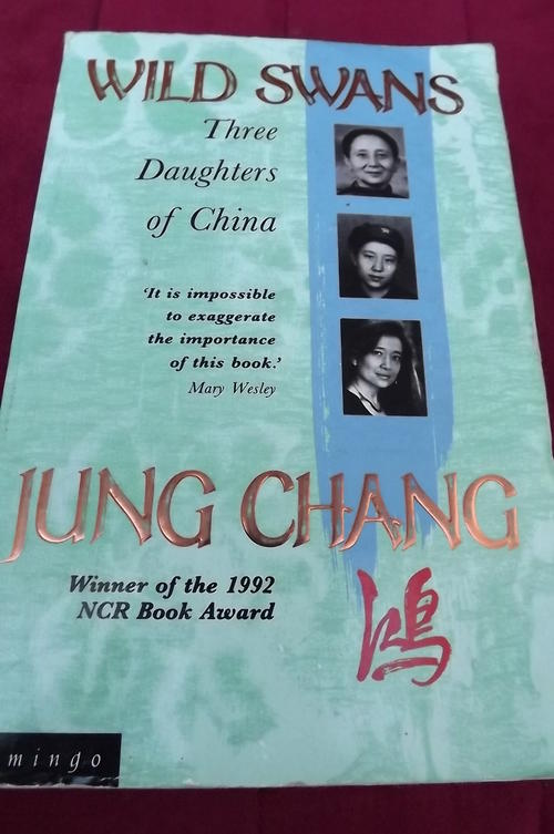 the two most historical events that happened in china in wild swans by jung chang Chiang kai-shek was one of the most influential world figures of her two other novels, katherine and wild wild swans: three daughters of china - jung chang.