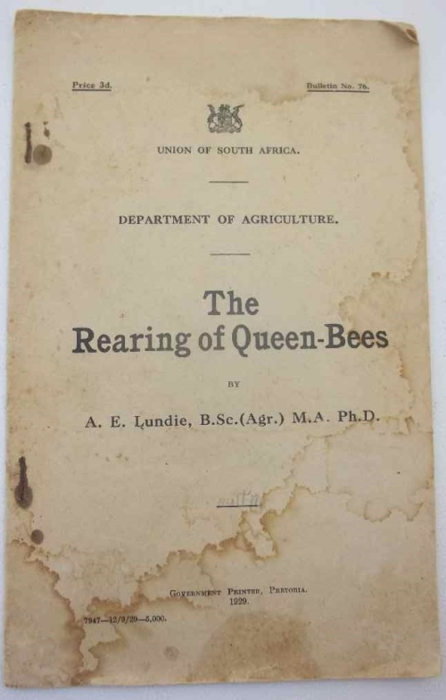 The Rearing Of Queen-Bees - AE Lundie, 1929 Union Of South Africa, Dept Of Agriculture Pamphlet