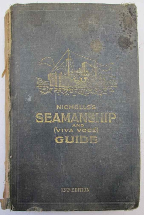 Nicholls's Seamanship And (Viva Voce) Guide, 13th Edition - AE Nicholls, 1924 - James Brown & Son
