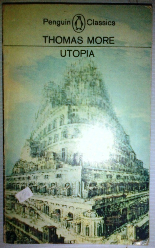 an analysis of utopia a work by thomas more Complete summary analysis influences for thomas more's utopia more from his radical and subversive work thomas more was a statesman in the.