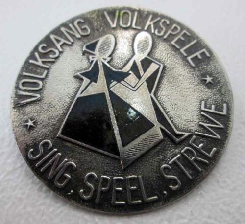 Volksang Volkspele - Sing Speel Strewe - Badge, Diameter 4,3cm
