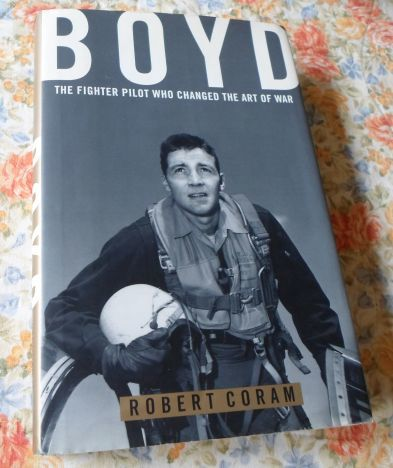 coram robert boyd the fighter pilot 2014-9-13 boyd: the fighter pilot who changed the art of warby robert coram robert coram's book illuminates the personality of one of the most insightful military tacticians in history, john boyd.