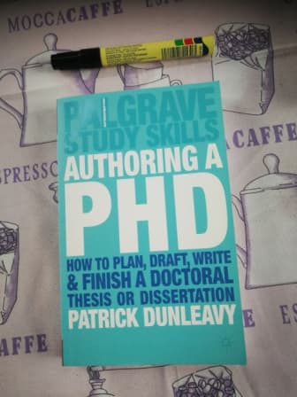 How to plan draft write and finish a doctoral dissertation