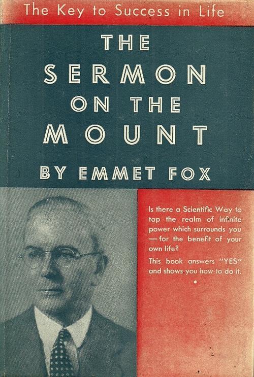 Emmet fox the sermon on the mount