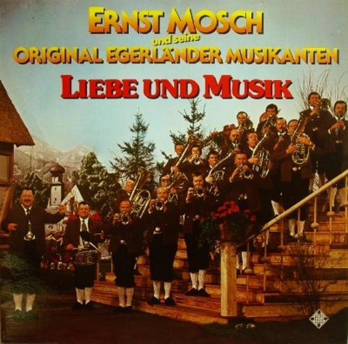 Ernst Mosch Und Seine Original Egerländer Musikanten* Egerländer Blaskapelle - Egerländer Heimatklänge