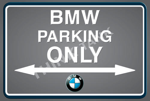 Signage BMW Parking Only Landscape Classic Metal Sign Was - Bmw parking only signs