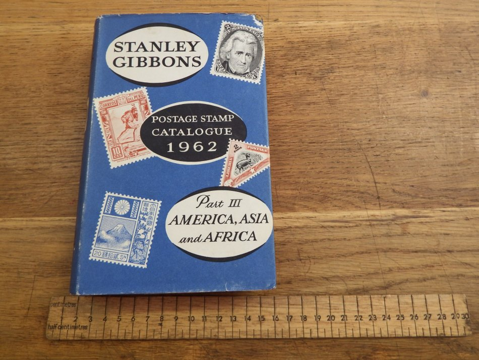Stanley Gibbons Postage stamp catalogue 1962 - Part 3 - America, Asia and  Africa
