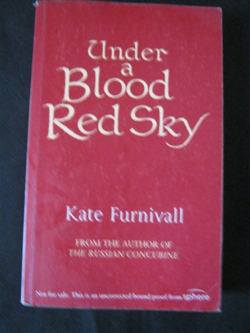 Under a Blood Red Sky - Kate Furnivall (Uncorrected Bound Proof Copy)