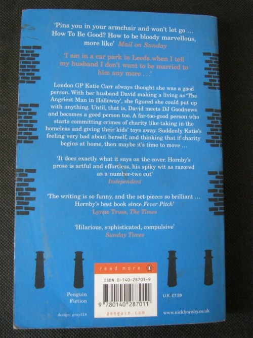 General Fiction - How to be Good - Nick Hornby was listed for R18 00