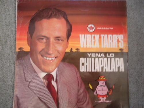Personalities Wrex Tarr S Quot Yena Lo Chilapalapa Quot Vinyl