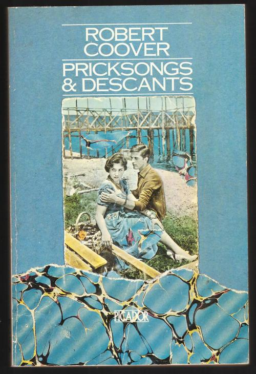 coovers pricksongs and descants essay Description : with works ranging thematically and stylistically from the universal baseball association to the public burning, from pricksongs and descants to spanking the maid, robert coover emerges as one of the most vibrant writers from a remarkable avant-garde that in the mid-1960s mounted serious assault on traditional ideas of form.