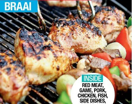 Cooking Food Amp Wine Best Braai Recipes The 100 Best Recipes Red Meat Game Pork Chicken