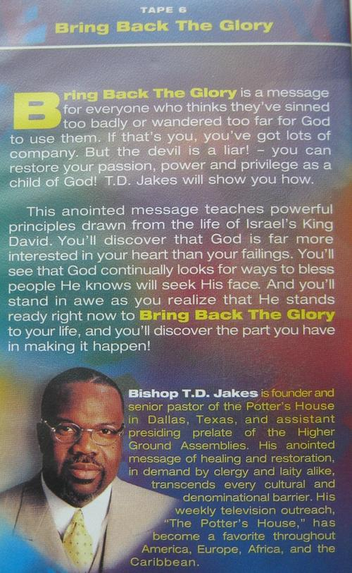 T D  JAKES: BRING BACK THE GLORY TAPE 6