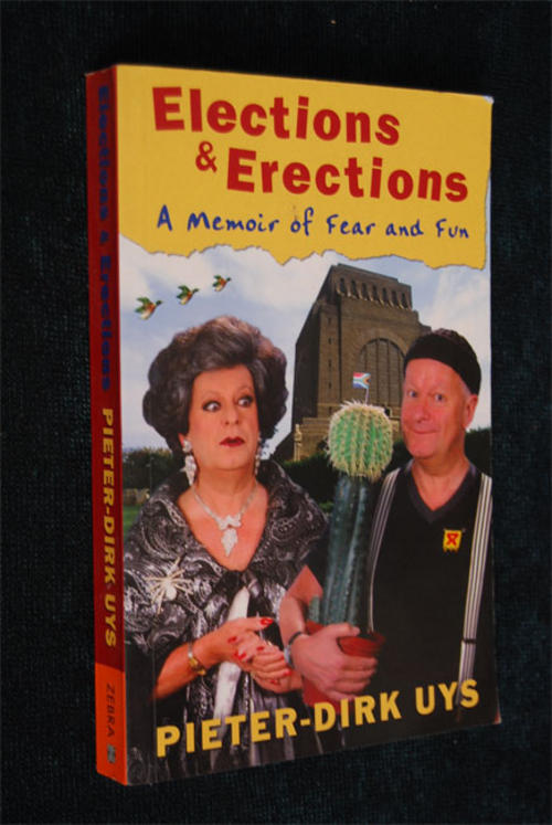 Elections & Erections: A Memoir of Fear and Fun