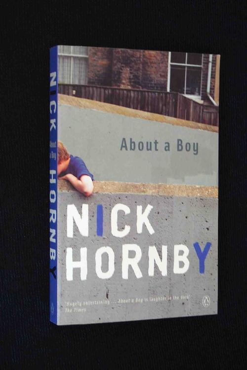 about a boy nick hornby essay Englisch-hausaufgabe: inhaltsangabe zu nick hornbys roman about a boy inhaltsangabe zu nick hornbys roman about a boy es wird jedes kapitel in 4 - 8 sätzen zusammengefasst, außerdem werden orte und in der szene vorkommende personen angegeben.