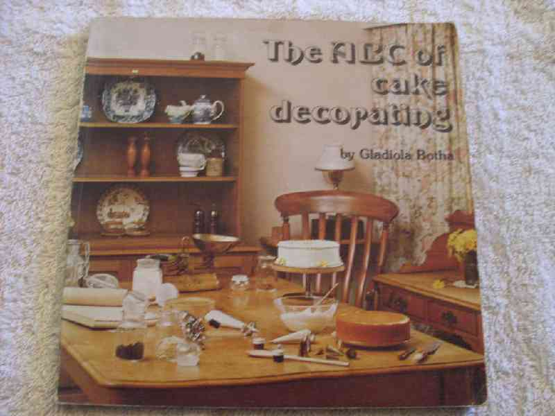 Cooking, Food & Wine - THE ABC OF CAKE DECORATING BY ...