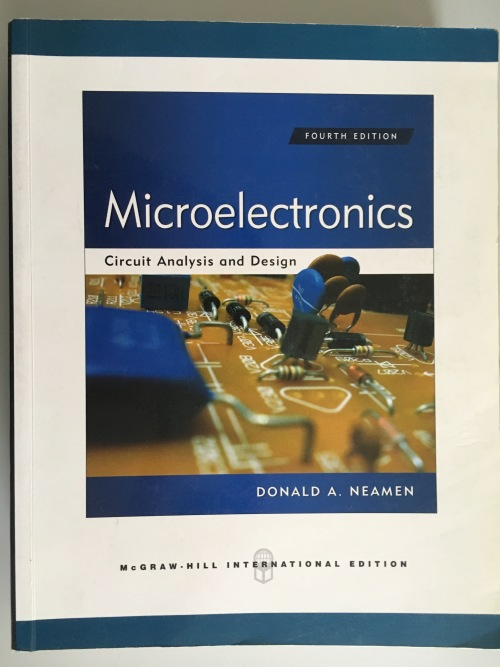 engineering microelectronics circuits analysis and design (4thused for 3rd and 4th year engineering (electrical electronic) courses