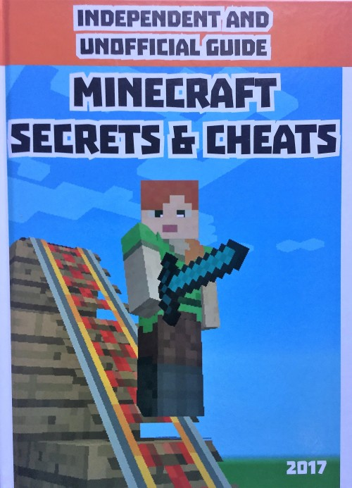 Minecraft Secrets and Cheats (Hardback/Hardcover) - Games Books - iOS Games  - Android Games