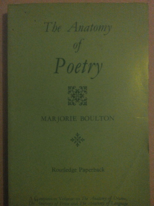 Literature Studies The Anatomy Of Poetry Markorie Boulton Was
