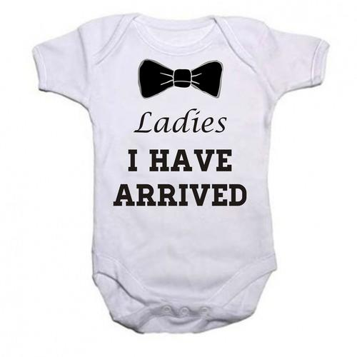 Baby Grows Ladies I Have Arrived Short Sleeve Baby Grow Onesie