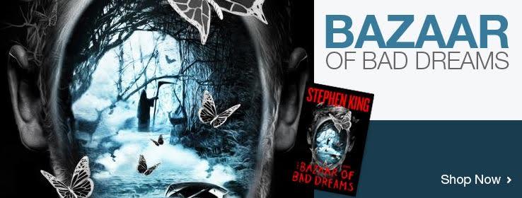Stephen King Bazaar of Bad Dreams