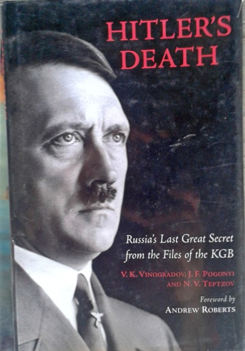 the history of hitler in the last days of hitler by hugh trevor roper In september 1945, british intelligence officer hugh trevor-roper was asked to investigate the circumstances surrounding the death of adolf hitler two years.