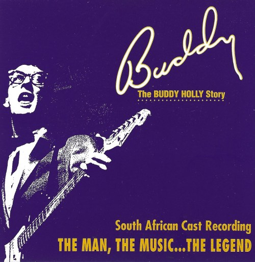 Buddy :The Buddy Holly Story - African Cast Recording THE MAN, THE  Music   The Legend CD