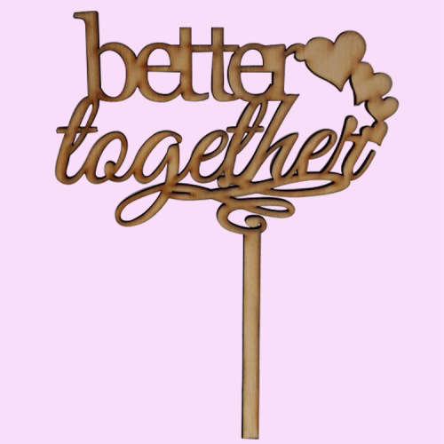 cake toppers better together cake topper wood or acrylic was listed for on 1 jun at. Black Bedroom Furniture Sets. Home Design Ideas