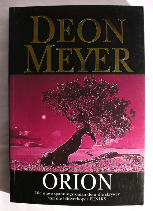 Afrikaans fiction deon meyerorion afrikaans signed first good condition better than the photos show because of the bright light shipping post office r45 fandeluxe Images