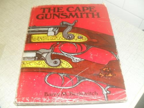 OT(FB1)THE CAPE GUNSMITH-B M BERKOVITCH-Ist edit1976-GUNSMITHS &  DEALERS-CAPE OF GOOD HOPE 1795-1900