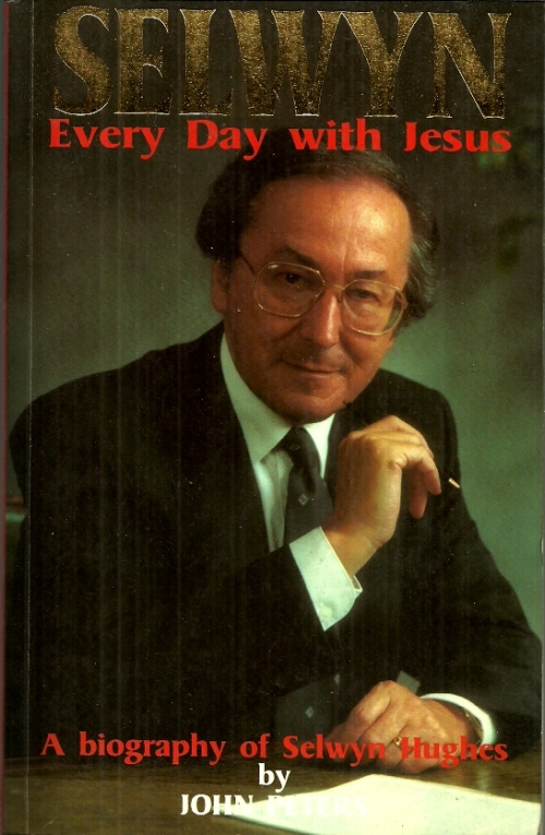 Biographies Memoirs Selwyn Every Day With Jesus A Biography